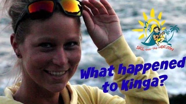 Sail Over The Horizon - What happened to Kinga? Ep 18. End Of Season 1