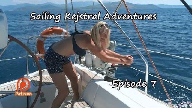 Sailing Kejstral Adventures Episode 7