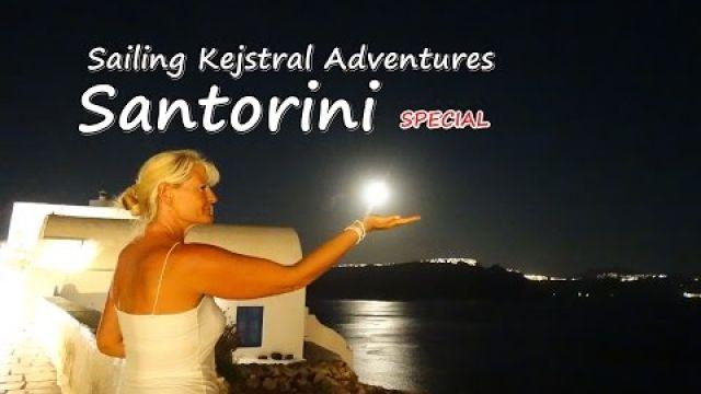 Sailing Kejstral Adventures Episode 13 ( Santorini Special )