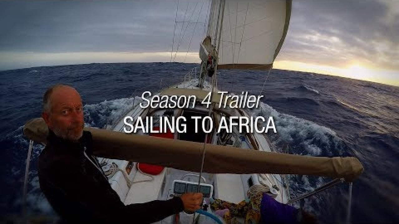 Winded Voyage 4 | Trailer | Sailing To Africa