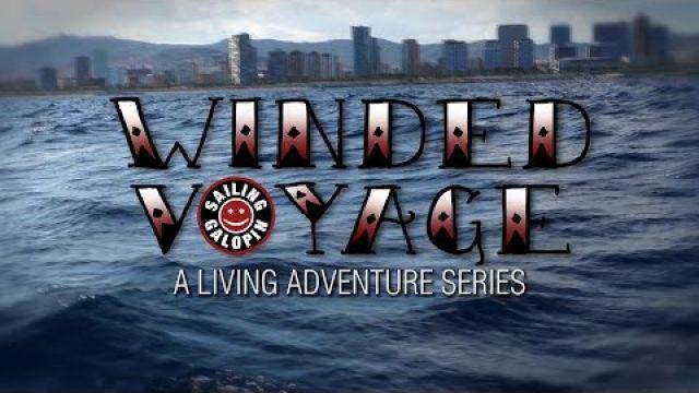 Winded Voyage 2 | Episode 4 | Viva Barcelona