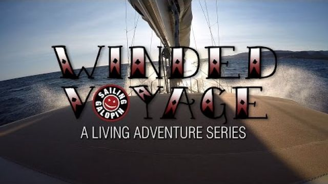 Winded Voyage | Episode 32 | Into The Mouth Of Bonifacio