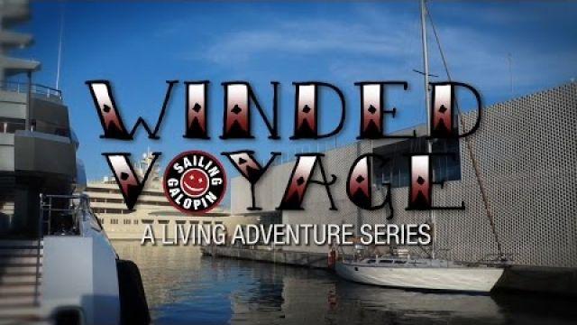 Winded Voyage 2 | Episode 21 | Sailing Into Barcelona Center