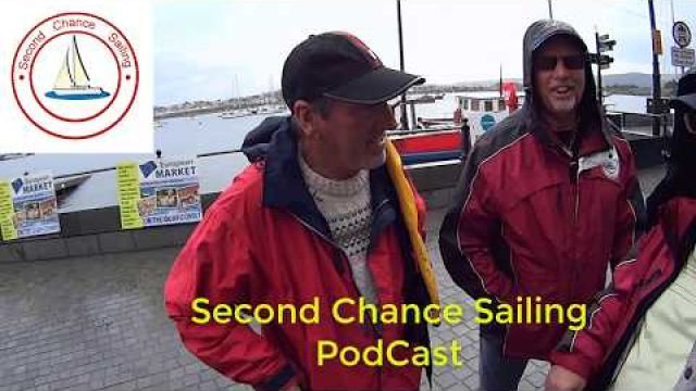 Dont miss this one Second Chance Sailing First Podcast